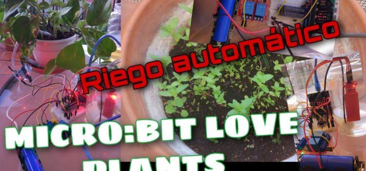 micro:bit Loves Plants🌱: sistema de riego automático 💦 con medida de la humedad 🌤️  del suelo y de nivel de depósito